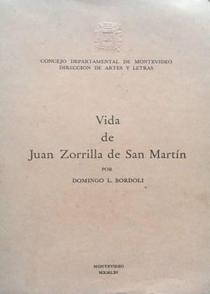 Vida de Juan Zorilla de San Martín